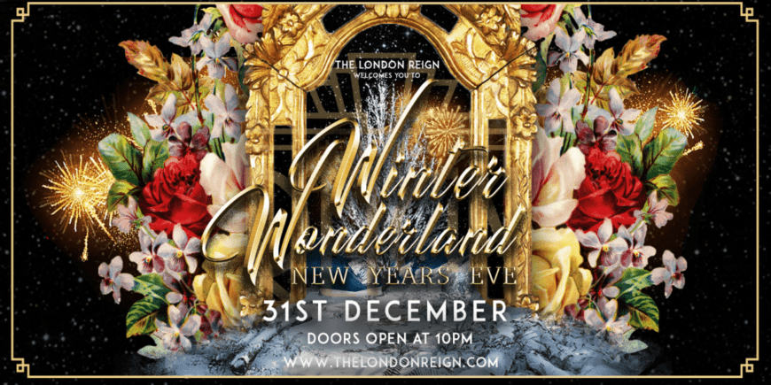 The London Reign New Year's Eve in Winter Wonderland 2020